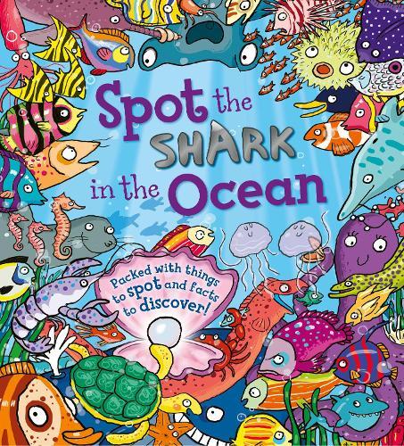 Spot the Shark in the Ocean - Spot the (Paperback)