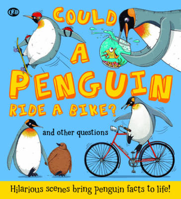 Could a Penguin Ride a Bike? (Paperback)