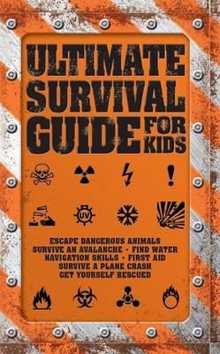 Ultimate Survival Guide for Kids (Paperback)