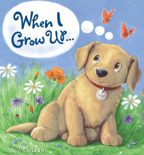 Storytime: When I Grow Up... (Paperback)