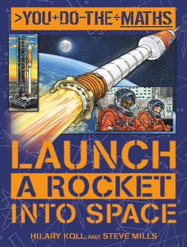You Do the Maths: Launch a Rocket into Space (Paperback)