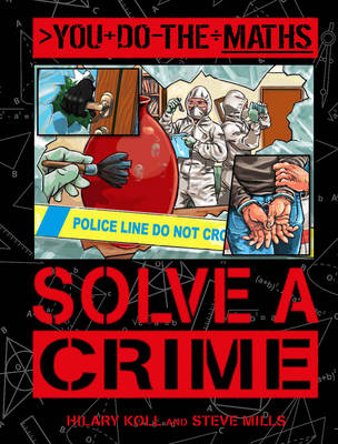 You Do the Maths: Solve a Crime (Paperback)