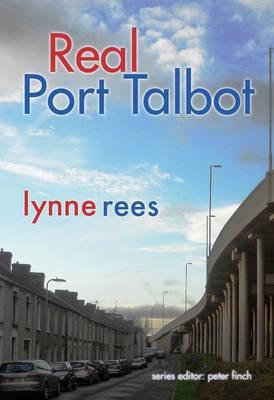 Real Port Talbot (Paperback)