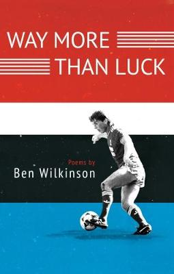 Way More Than Luck (Paperback)