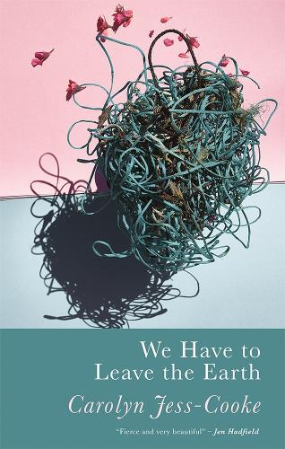 We Have To Leave The Earth (Paperback)