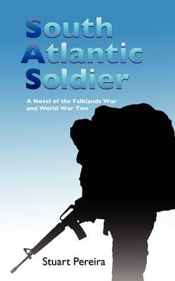 South Atlantic Soldier (Paperback)