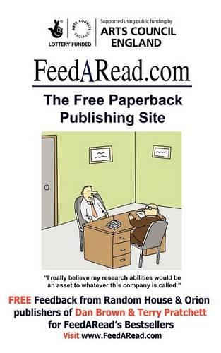 FeedARead.Com - The Free Paperback Publishing Site (Paperback)