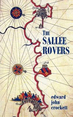 The Sallee Rovers (Paperback)