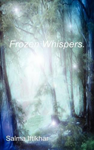 Frozen Whispers (Paperback)