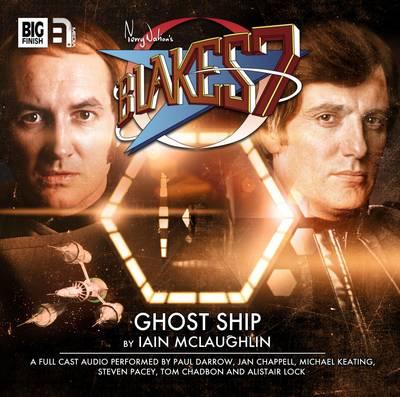Ghost Ship - Blake's 7: Classic Audio Adventures 2 (CD-Audio)