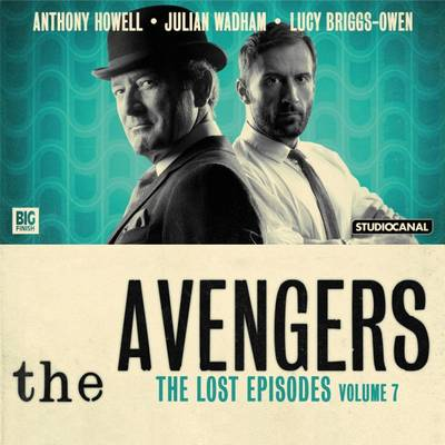 The Avengers - The Lost Episodes: Volume 7 (CD-Audio)