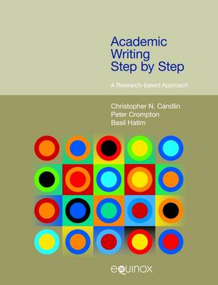 Academic Writing Step by Step: A Research-Based Approach - Frameworks for Writing (Hardback)