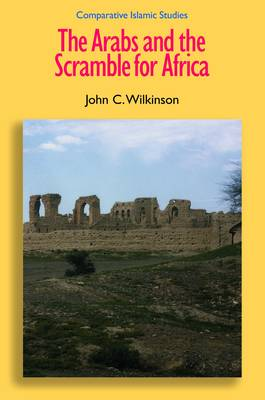 The Arabs and the Scramble for Africa - Comparative Islamic Studies (Hardback)