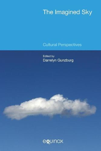 The Imagined Sky 2015: Cultural Perspectives - The Imagined Sky: Cultural Perspectives (Paperback)