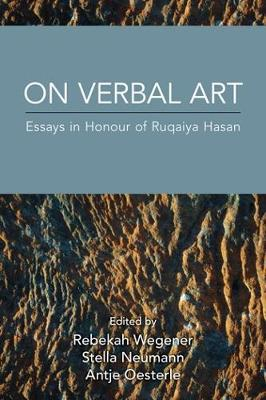 On Verbal Art: Essays in Honour of Ruqaiya Hasan (Paperback)