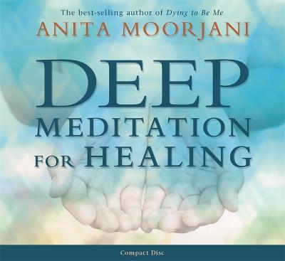Deep Meditation for Healing (CD-Audio)