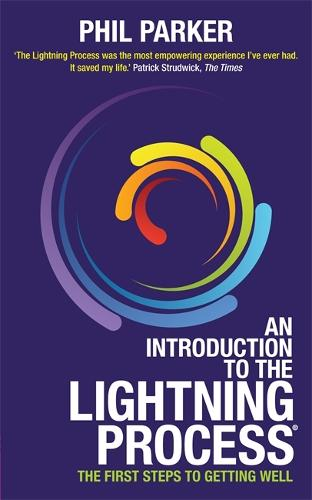 An Introduction to the Lightning Process (R): The First Steps to Getting Well (Paperback)