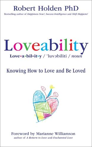 Loveability: Knowing How to Love and Be Loved (Paperback)