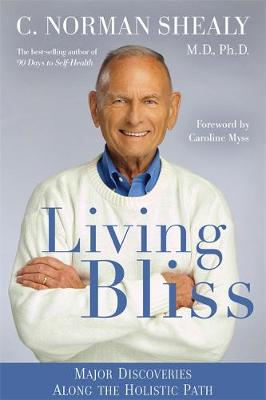 Bliss: Doing Good to Self and Others (Paperback)