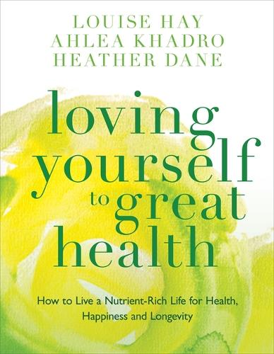 Loving Yourself to Great Health: Thoughts & Food?The Ultimate Diet (Paperback)