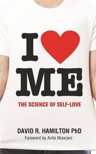 I Heart Me: The Science of Self-Love (Paperback)