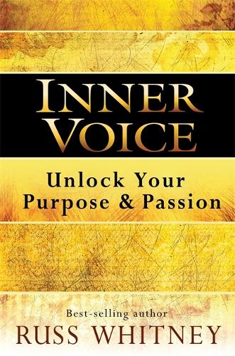 Inner Voice: Unlock Your Purpose and Passion (Paperback)
