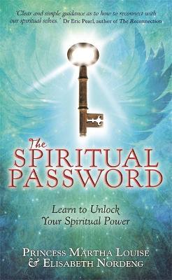 The Spiritual Password: Learn to Unlock Your Spiritual Power (Paperback)