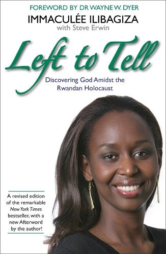 Left to Tell: One Woman's Story of Surviving the Rwandan Genocide (Paperback)
