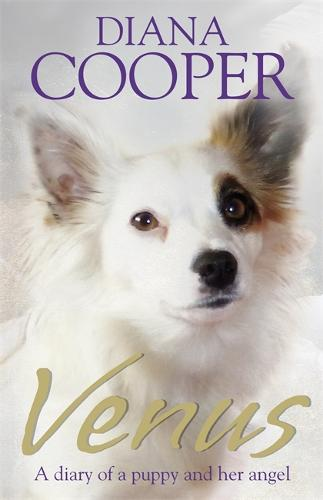 Venus: A diary of a puppy and her angel (Paperback)