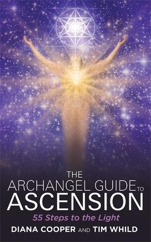The Archangel Guide to Ascension: 55 Steps to the Light (Paperback)