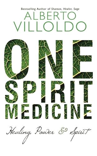 One Spirit Medicine: Ancient Ways to Ultimate Wellness (Paperback)