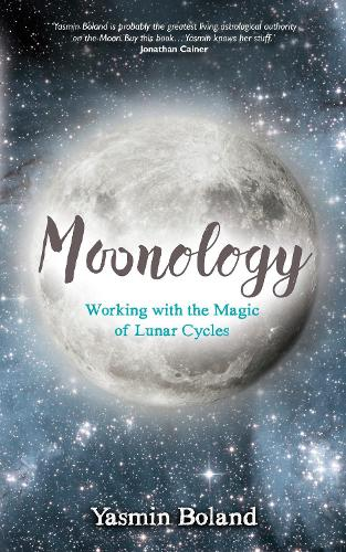 Moonology (TM): Working with the Magic of Lunar Cycles (Paperback)