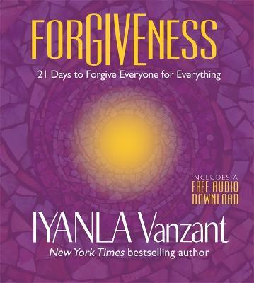 Forgiveness: 21 Days to Forgive Everyone for Everything (Paperback)