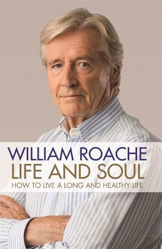 Life and Soul: How to Live a Long and Healthy Life (Hardback)
