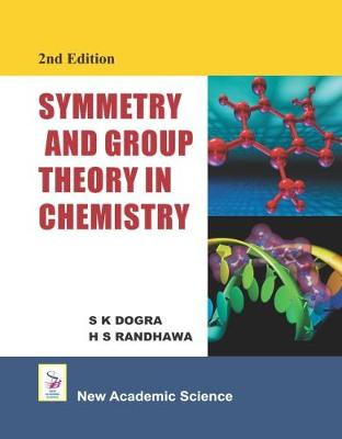 Symmetry and Group Theory in Chemistry (Hardback)