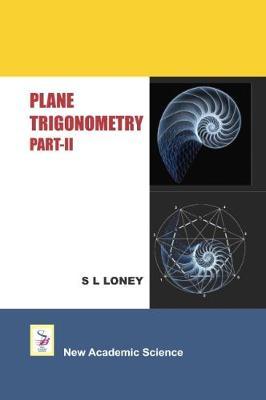 Plane Trigonometry: Part 2 (Hardback)