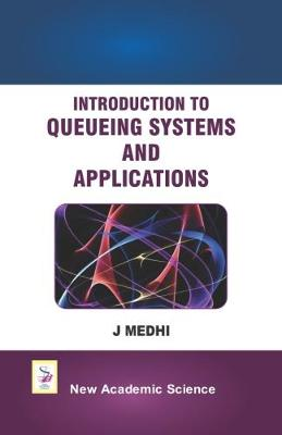 Introduction to Queueing Systems and Applications (Hardback)