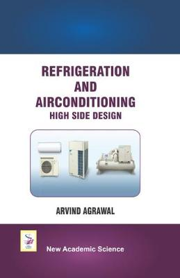 Refrigeration and Airconditioning High Side Design (Hardback)