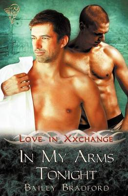 Love in Xxchange: In My Arms Tonight (Paperback)