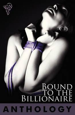 Bound to the Billionaire (Paperback)