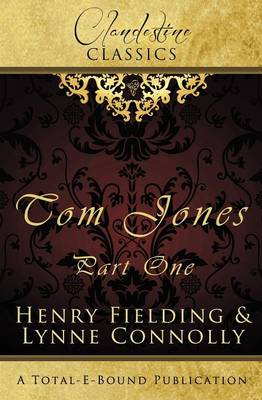 Clandestine Classics: Tom Jones Part One (Paperback)