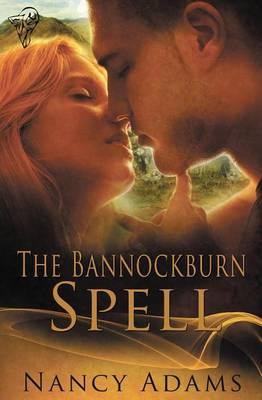 The Bannockburn Spell (Paperback)