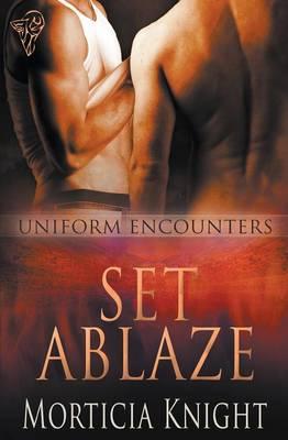 Uniform Encounters: Set Ablaze (Paperback)