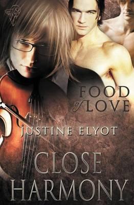 Food of Love: Close Harmony (Paperback)
