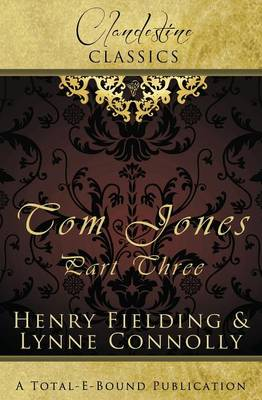Clandestine Classics: Tom Jones Part Three (Paperback)