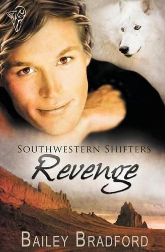 Southwestern Shifters: Revenge (Paperback)