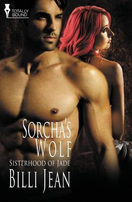 Sisterhood of Jade: Sorcha's Wolf (Paperback)