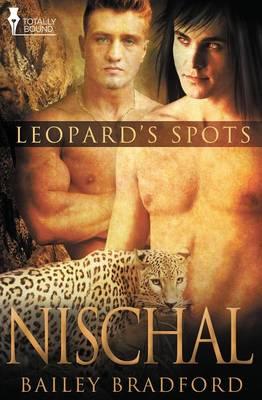 Leopard's Spots: Nischal (Paperback)