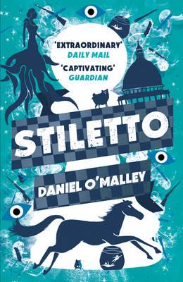 Stiletto - The Checquy Files 2 (Paperback)