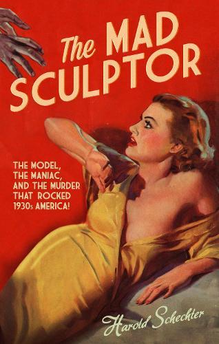 The Mad Sculptor (Hardback)
